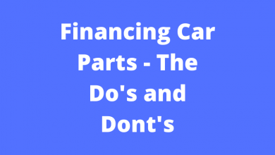 Financing Car Parts - The Do's and Dont's