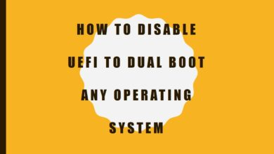 How to Disable UEFI to Dual Boot
