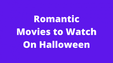 Romantic Movies to Watch On Halloween