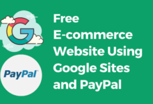 Free E-Commerce Website Using Google Sites and PayPal