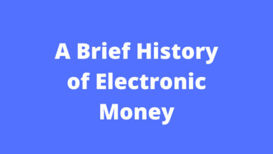 A Brief History of Electronic Money