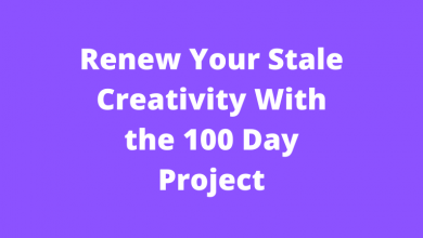Renew Your Stale Creativity With the 100 Day Project