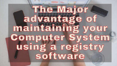 the major advantage of maintaining your computer system using s registry software